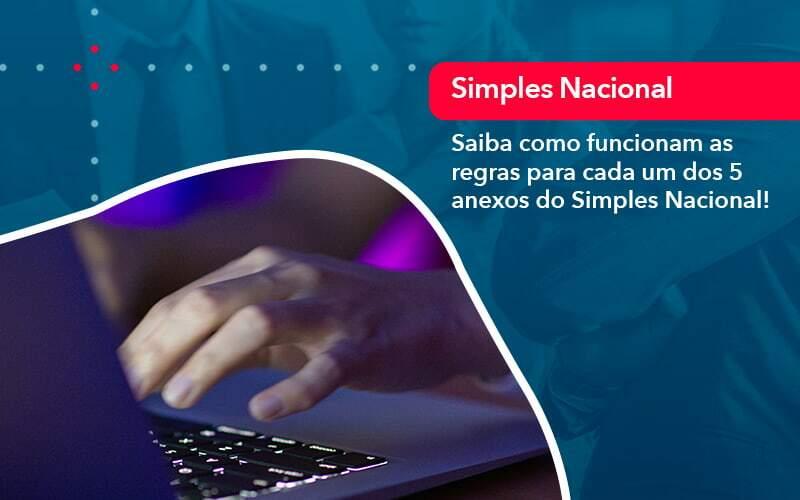Entenda O Que Sao Os Anexos Do Simples Nacional 1 Contabilidade Na Paraíba | Exatus Soluções Contábeis E Empresariais - DRA Finance