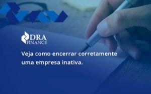 Encerrar Corretamente Dra Finance - DRA Finance