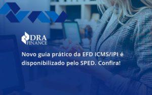 Novo Guia Pratico Da Efd A Dra Finance - DRA Finance