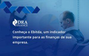 Conheca O Ebtida Dra Finance - DRA Finance